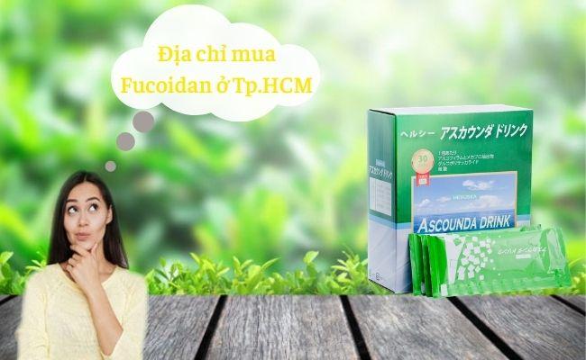 Tìm kiếm địa chỉ mua Fucoidan ở TPHCM Nhật Bản chính hãng